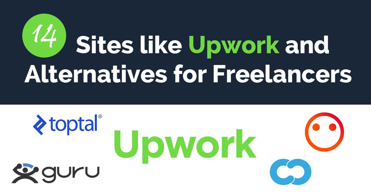 Sites like Upwork and Alternatives