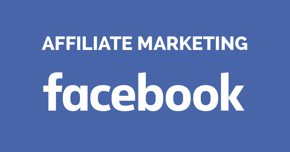 Affiliate marketing on Facebook