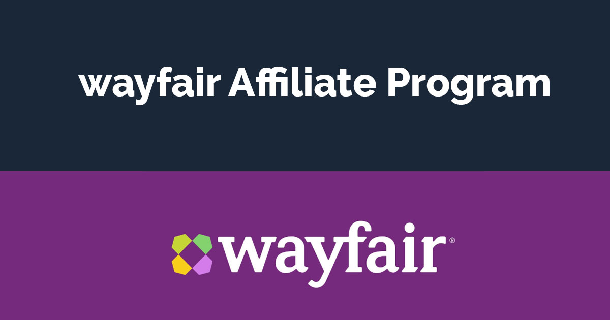 wayfair affiliate program