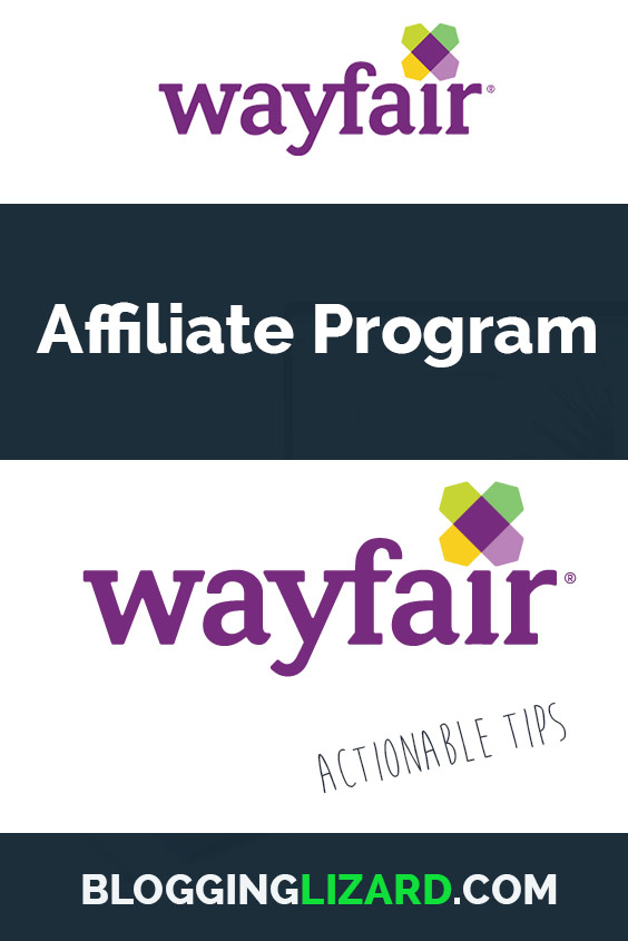 Everything you need to know about the Wayfair affiliate program. Review of the program and tips about how you can start making money.